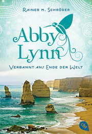 Abby Lynn 1 - Verbannt ans Ende der Welt