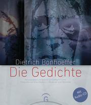 Dietrich Bonhoeffer - Die Gedichte