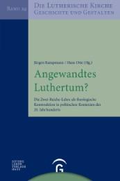Angewandtes Luthertum?