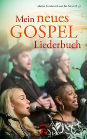 Mein neues Gospelliederbuch