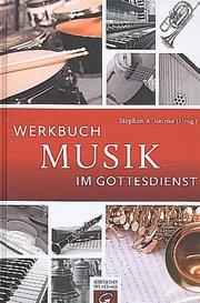 Werkbuch Musik im Gottesdienst