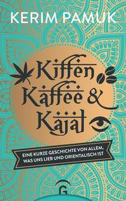 Kiffen, Kaffee und Kajal