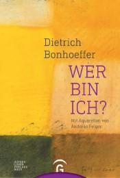 Dietrich Bonhoeffer - Wer bin ich?