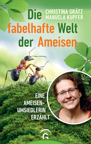 Die fabelhafte Welt der Ameisen