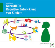 KurzCHECK Kognitive Entwicklung von Kindern