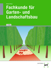 Fachkunde für Garten- und Landschaftsbau