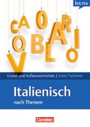 Grund- und Aufbauwortschatz Italienisch nach Themen