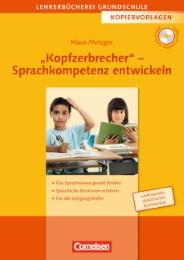 'Kopfzerbrecher' - Sprachkompetenz entwickeln