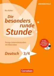 Die besonders runde Stunde - Deutsch: Klasse 3/4