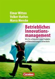 Betriebliches Innovationsmanagement