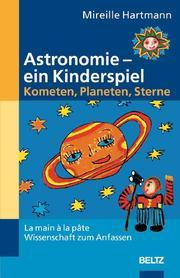 Astronomie, ein Kinderspiel