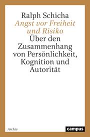 Angst vor Freiheit und Risiko