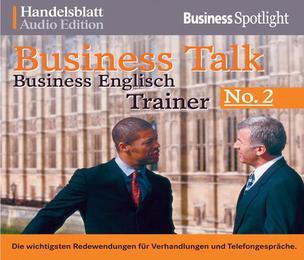 Business Talk: Englisch Trainer 2