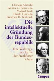 Die intellektuelle Gründung der Bundesrepublik