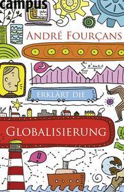 Andre Fourcans erklärt die 'Globalisierung'