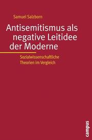 Antisemitismus als negative Leitidee der Moderne