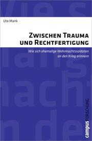 Zwischen Trauma und Rechtfertigung
