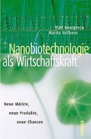 Nanobiotechnologie als Wirtschaftskraft
