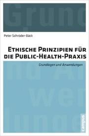 Ethische Prinzipien für die Public-Health-Praxis