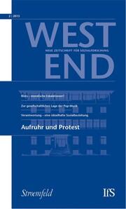 WestEnd 2013/2: Aufruhr und Protest