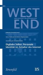 WestEnd 2010/2: Digitales Selbst. Personale Identität im Zeitalter des Internet