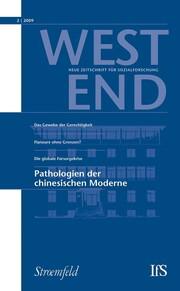 WestEnd 2009/2: Pathologien der chinesischen Moderne