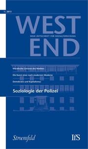 WestEnd 2013/1: Soziologie der Polizei