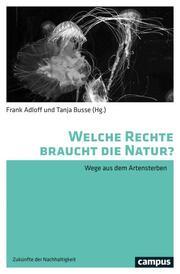 Welche Rechte braucht die Natur?