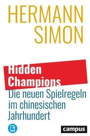 Hidden Champions - Die neuen Spielregeln im chinesischen Jahrhundert