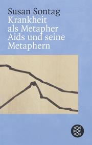 Krankheit als Metapher/Aids und seine Metaphern