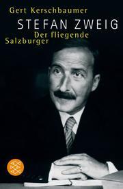 Stefan Zweig: Der fliegende Salzburger