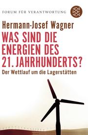 Was sind die Energien des 21.Jahrhunderts?