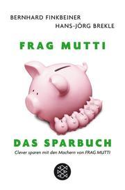 Frag Mutti - Das Sparbuch