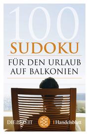 100 Sudoku für den Urlaub auf Balkonien