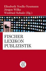 Fischer Lexikon Publizistik/Massenkommunikation
