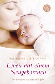 Leben mit einem Neugeborenen