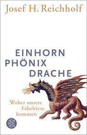 Einhorn, Phönix, Drache