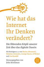Wie hat das Internet Ihr Denken verändert?