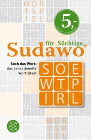 Sudawo für Süchtige