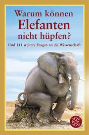 Warum können Elefanten nicht hüpfen?
