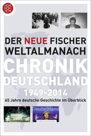 Der neue Fischer Weltalmanach - Chronik Deutschland 1949-2014