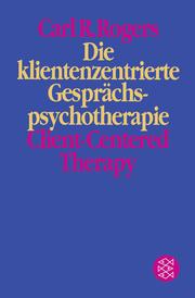 Die klientenzentrierte Gesprächspsychotherapie