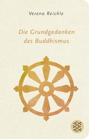 Die Grundgedanken des Buddhismus - Cover