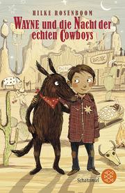 Wayne und die Nacht der echten Cowboys