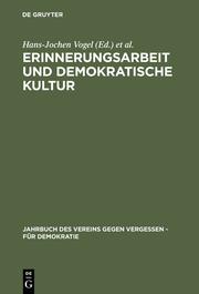 Erinnerungsarbeit und demokratische Kultur