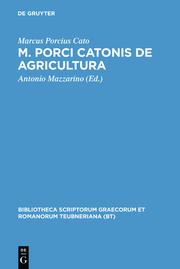 M.Porci Catonis de agri cultura