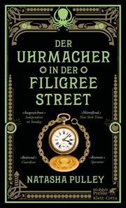 Der Uhrmacher in der Filigree Street