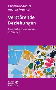 Verstörende Beziehungen (Leben Lernen, Bd. 325)