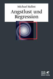 Angstlust und Regression