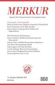 MERKUR Gegründet 1947 als Deutsche Zeitschrift für europäisches Denken - 2021-09